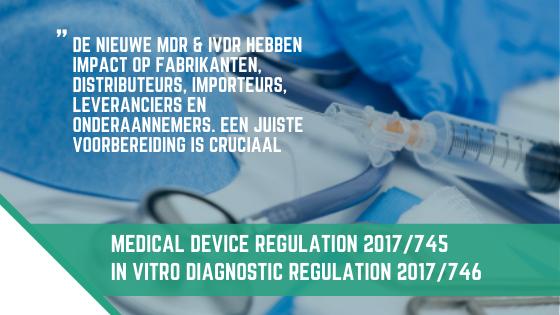 Wat je moet weten over de Medical Device Regulation en In Vitro Diagnostic Regulation